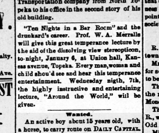 """W.A. Merralls gives a temperance lecture, with the """"aid of a dissolving view stereopticon""""! Topeka Daily Capital, 6 January 1885."""