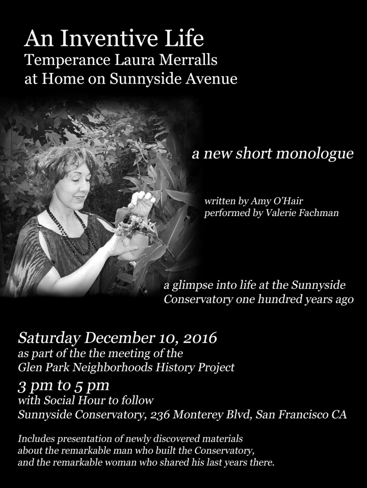 As part of the next meeting of the Glen Park Neighborhoods History Project, an original short monologue will be presented. Saturday 10 December 2016 at the Sunnyside Conservatory, 3 - 5 pm, with a social hour to follow. Newly discovered materials about the Merralls also presented during the meeting. More here.