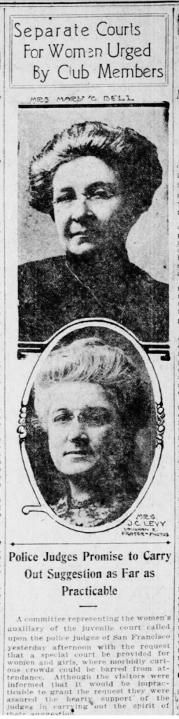 Clubwomen call for women's court. SF Call, 7 Mar 1912, p.10.