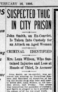 Suspect John Smith taken into custody. SF Call, 16 Feb 1906, p.5.