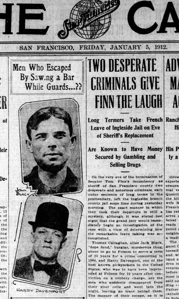 Jack Black and Harry Davenport escape Ingleside Jail. SF Call, 5 Jan 1912. Click for larger. https://sunnysidehistory.files.wordpress.com/2017/05/1912jan05-chron-p1-jack-black-escapes.jpg